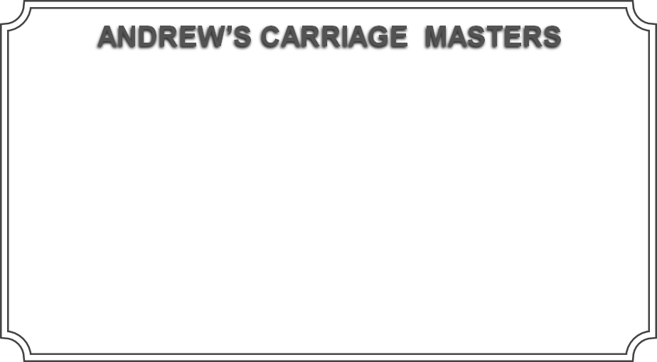 Andrew Carriage Masters